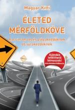 Életed Mérföldköve - Ekönyv - Magyar Kitti