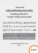 Self-publishing hitvallás - Ekönyv - Kerekes Pál