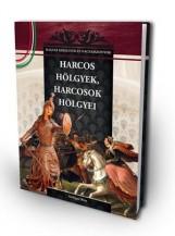 HARCOS HÖLGYEK, HARCOSOK HÖLGYEI - Ekönyv - SZILÁGYI RITA