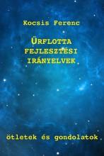 Űrflotta-fejlesztési irányelvek - Ebook - Kocsis Ferenc