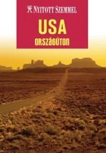 USA - ORSZÁGÚTON - NYITOTT SZEMMEL - Ekönyv - KOSSUTH KIADÓ ZRT.