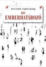 KIS EMBERHATÁROZÓ - Ekönyv - BÍRÓ JUDIT–CSEPELI GYÖRGY