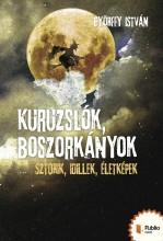 Kuruzslók, boszorkányok - Ekönyv - Györffy István