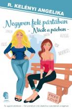 Negyven felé pártában - Ekönyv - R. Kelényi Angelika
