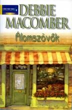 Álomszövők - Ebook - Debbie Macomber