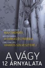 A vágy 12 árnyalata 1.  - Ekönyv - Darlene Gardner, Kristin Gabriel, Carly Phillips