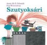 SZUTYOKSÁRI - Ekönyv - SCHMIDT, ANNIE M.G. - WESTENDORP, FIEP