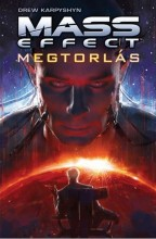 MEGTORLÁS - MASS EFFECT - Ekönyv - KARPYSHYN, DREW