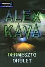 Dermesztő őrület - Ekönyv - Alex Kava