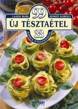 99 ÚJ TÉSZTAÉTEL - Ekönyv - LAJOS MARI - HEMZŐ KÁROLY
