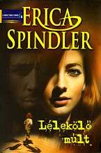 Lélekölő múlt - Ekönyv - Erica Spindler