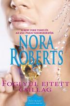 Foglyul ejtett csillag - Ekönyv - Nora Roberts