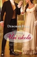 Úri iskola - Ekönyv - Deborah Hale