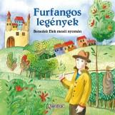 Furfangos legények - Magyar klasszikusok  - Ekönyv - BENEDEK ELEK