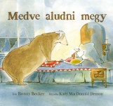 MEDVE ALUDNI MEGY - Ebook - BECKER, BONNY-MACDONALD DENTON, KADY