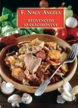 KEDVENCEIM SZAKÁCSKÖNYVE - Ebook - F. NAGY ANGÉLA