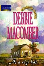 Az a régi ház - Ekönyv - Debbie Macomber