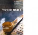 A MEZTELEN ELŐADÓ - Ebook - REYNOLDS, GARR