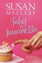 Fahéj és karamella - Ekönyv - Susan Mallery