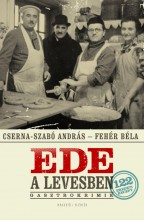 EDE A LEVESBEN - - Ekönyv - CSERNA SZABÓ ANDRÁS – FEHÉR BÉLA