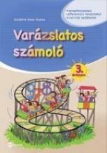 VARÁZSLATOS SZÁMOLÓ - 3. ÉVFOLYAM - Ebook - SCHÄDTNÉ SIMON ANDREA