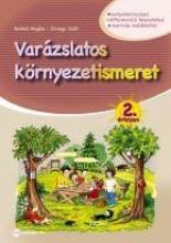 VARÁZSLATOS KÖRNYEZETISMERET 2. ÉVFOLYAM - Ekönyv - BERKES ANGÉLA,  ÖZVEGY JUDIT