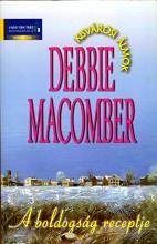 A boldogság receptje - Ekönyv - Debbie Macomber