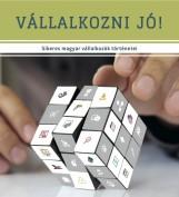 Vállalkozni jó! - Ebook - Magyarországi Amerikai Kereskedelmi Kamara