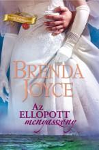 Az ellopott menyasszony - Ekönyv - Brenda Joyce