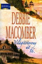 Világítótorony út 16. - Ekönyv - Debbie Macomber