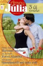 Arany Júlia 29. kötet - Ebook - Kassey Michaels, Nicola Marsh, Trish Morey