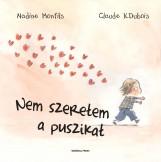 NEM SZERETEM A PUSZIKAT! - - Ekönyv - MONFILS, NADINE-DUBOIS, CLAUDE K.