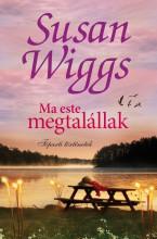 Ma este megtalállak - Ekönyv - Susan Wiggs