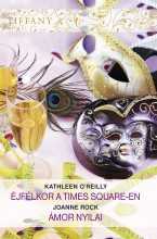 Tiffany 289–290. kötet - Ebook - Kathleen O'Reilly, Joanne Rock