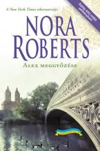 Alex meggyőzése - Ekönyv - Nora Roberts