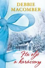 Ha eljő a karácsony - Ekönyv - Debbie Macomber