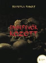 Emberevők között - Ekönyv - Festetics Rudolf