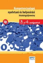KOMPETENCIA ALAPÚ NYELVTANI ÉS HELYESÍRÁSI FELADATGYŰJTEMÉNY - 3. ÉS 4. OSZT. - Ekönyv - HASMANN KÁROLYNÉ, KATONA GYÖNGYI, DR. KA
