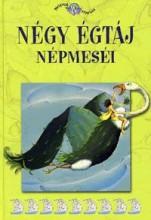 NÉGY ÉGTÁJ NÉPMESÉI - NÉPEK MESÉI 18. - Ekönyv - KOSSUTH KIADÓ ZRT.
