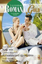 Romana Gold 5. kötet  - Ebook - Raye Morgan, Caroline Anderson, Anne Mather