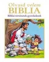 OLVASD VELEM BIBLIA - BIBLIAI TÖRTÉNETEK GYEREKEKNEK - Ekönyv - IMMANUEL ALAPÍTVÁNY