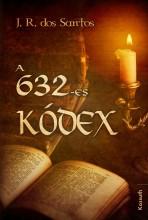 A 632-ES KÓDEX - Ekönyv - SANTOS, DOS J.R.