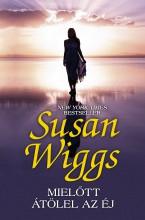 Mielőtt átölel az éj - Ekönyv - Susan Wiggs