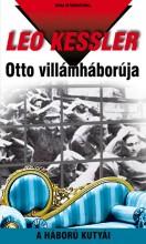 OTTO VILLÁMHÁBORÚJA - A HÁBORÚ KUTYÁI 15. - Ekönyv - KESSLER, LEO
