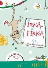 IRKAFIRKA 6. - JÁTÉKOS KÉPREJTVÉNYEK! - Ekönyv - GENERAL PRESS KFT.