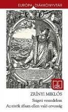 SZIGETI VESZEDELEM - AZ TÖRÖK ÁFIUM ELLEN VALÓ ORVOSSÁG (ÚJ!) - EDK - Ekönyv - ZRÍNYI MIKLÓS
