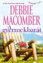 A gyermekbarát - Ekönyv - Debbie Macomber