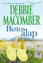 Biztos alap - Ekönyv - Debbie Macomber