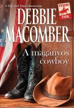 A magányos cowboy - Ekönyv - Debbie Macomber