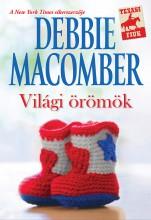 Világi örömök - Ekönyv - Debbie Macomber